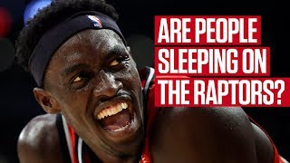 Did Experts Sleep On The Raptors Chances This Year?