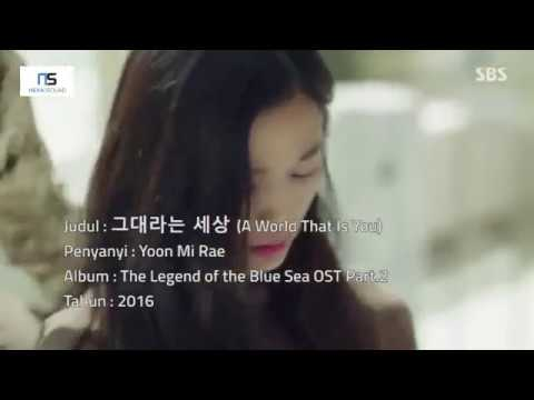 A World That Is You - Yoon Mi Rae ( Indonesian Lyric Translate ) [Ost. The Legend of the Blue Sea]