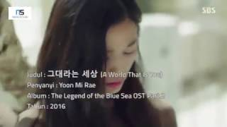 Video A World That Is You - Yoon Mi Rae ( Indonesian Lyric Translate ) [Ost. The Legend of the Blue Sea] download MP3, 3GP, MP4, WEBM, AVI, FLV Maret 2018