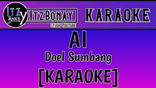 [KARAOKE] DOEL SUMBANG - AI NO VOCAL | LIRIK DANGDUT KARAOKE / INSTRUMENTAL HD AUDIO