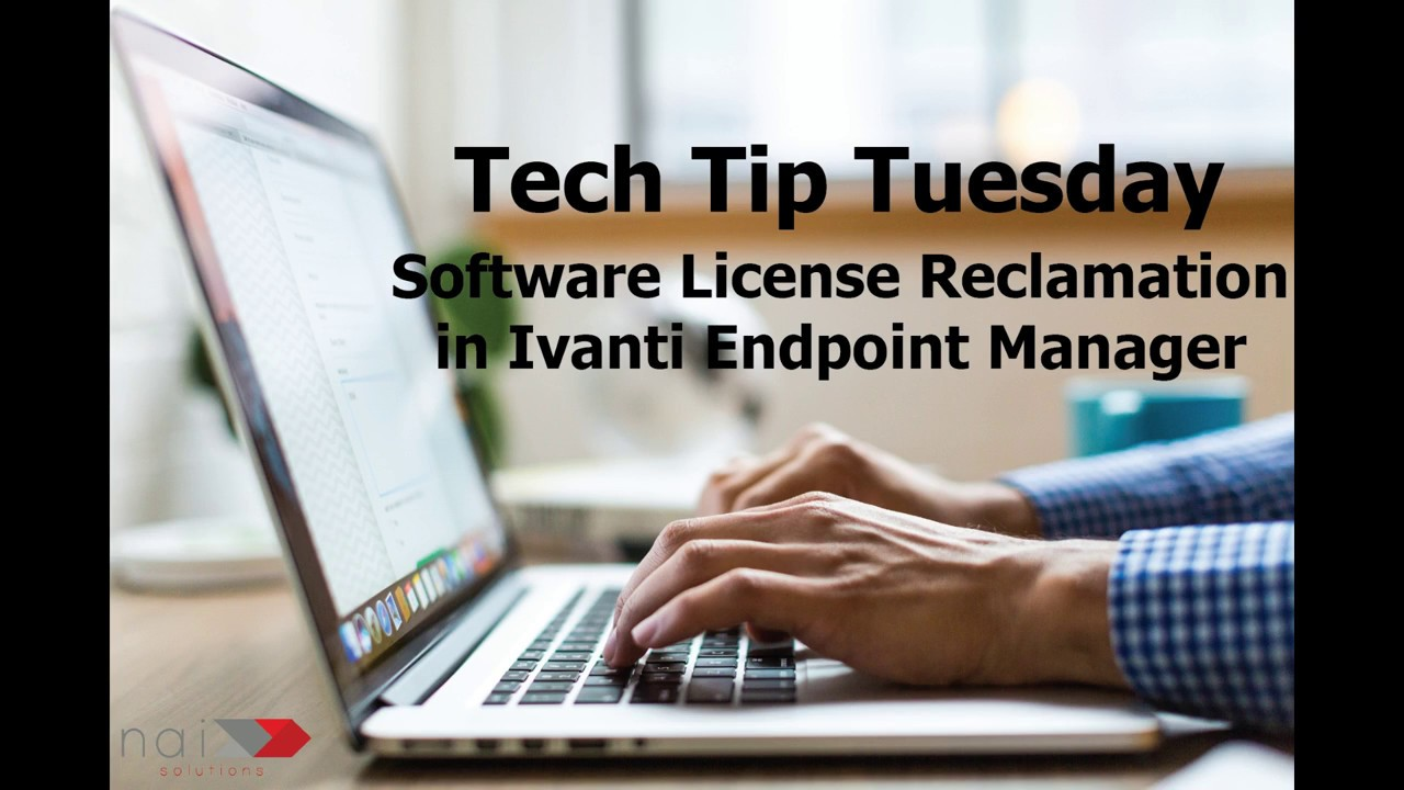 Ivanti Endpoint Manager - Software License Reclamation
