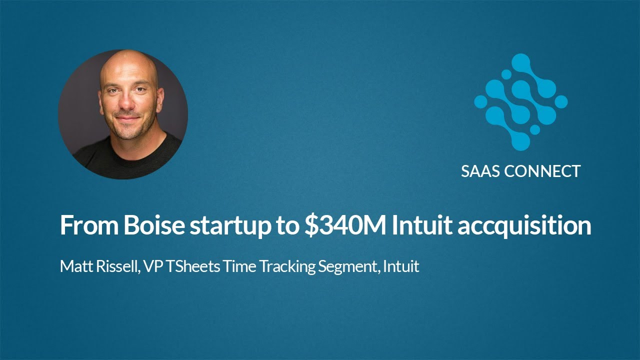 From Boise Startup to $340M Intuit Acquisition - Cloud