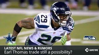 NFL News & Rumors: Earl Thomas Trade Update, Brandon Browner Arrested, Josh McCown Talks Sam Darnold
