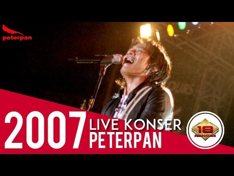 PETERPAN ~ HARI YANG CERAH | AWAS  BAPERR ..  (LIVE KONSER PALEMBANG 2007)