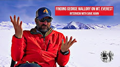 Finding George Mallory on Mt. Everest - unedited interview with top mountain guide Dave Hahn