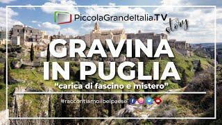 Gravina In Puglia - Piccola Grande Italia