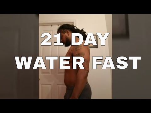 21 Day Water Fast. My Results and Experience