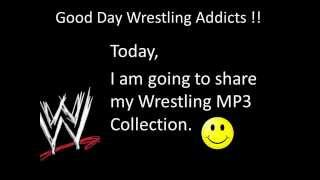 WWE MP3/Music CoLLecTioN [Free Download]