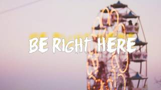 Kungs – Be Right Here (Lyrics) ft.GOLDN