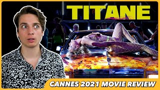 Titane - Movie Review (Palme d'Or Winner!)