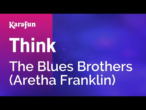 Karaoke Think - The Blues Brothers *