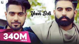 Yaar Beli : Guri (Official ) Ft. Deep Jandu | Parmish Verma | Latest Punjabi Songs | Geet MP3