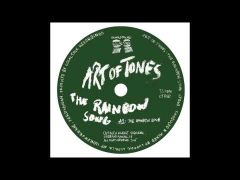 Art Of Tones - The Rainbow Song (12'' - LT060, Side A) 2015