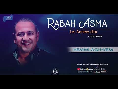 RABAH ASMA 2013 VOL 2 Les Années D'or – Hemmlagh-kem - OFFICIAL AUDIO
