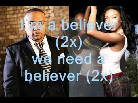 Brandy ft Timbaland - Believer Lyrics