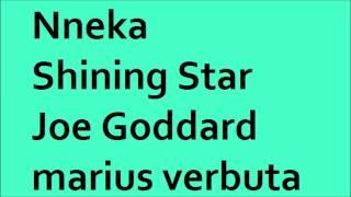 Nneka - Shining Star (Joe Goddard), marius verbuta