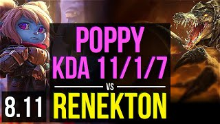 POPPY vs RENEKTON (TOP) ~ KDA 11/1/7, 500+ games, Godlike ~ Korea Challenger ~ Patch 8.11