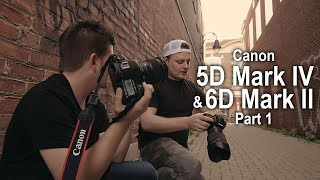Canon 5d Mark IV & 6D Mark II   - Part 1
