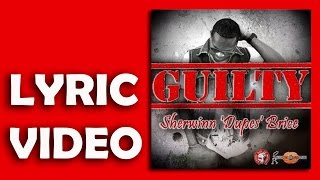 Sherwinn Dupes Brice  Guilty Official Lyric Video