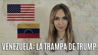 VENEZUELA: LA TRAMPA DE TRUMP