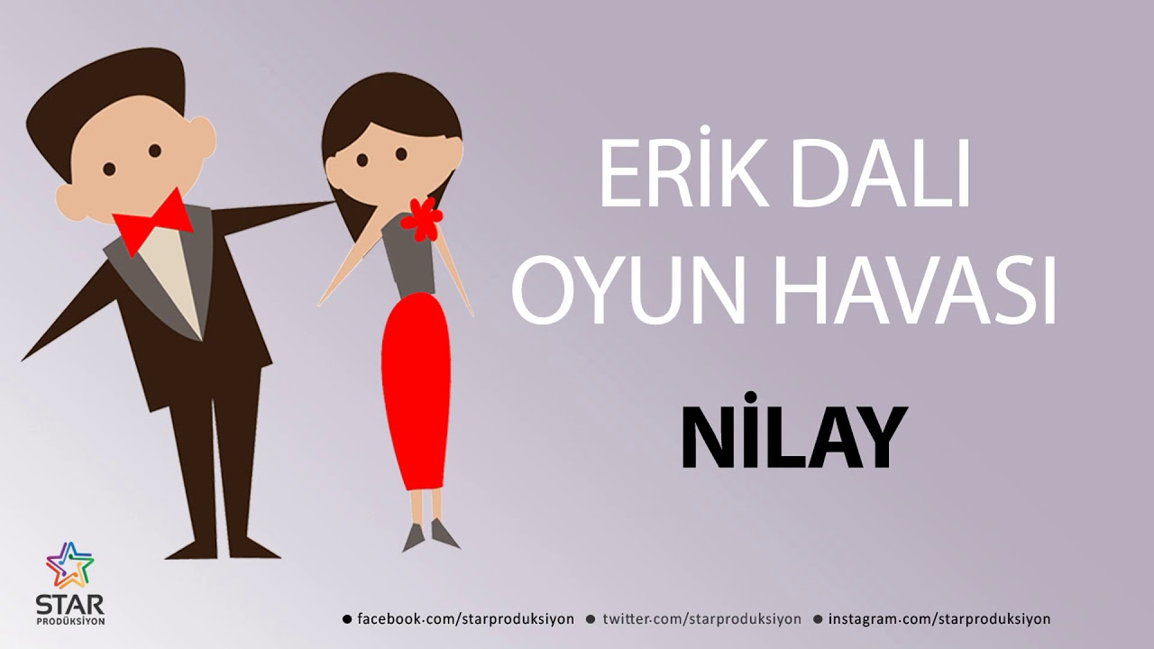 Erik Dalı NİLAY - İsme Özel Oyun Havası