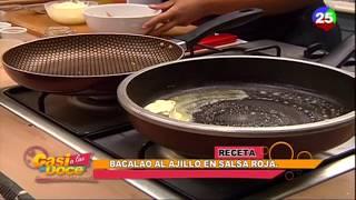 Bacalao Al Ajillo 1/4 - Casi a las 12 con Carolina Arias
