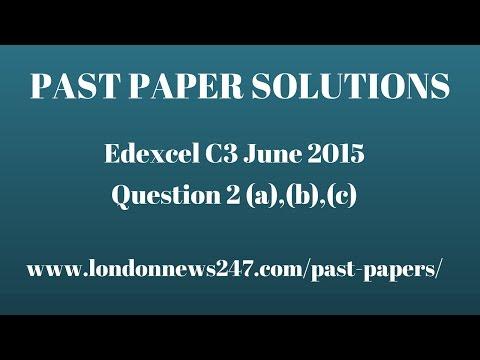 Solutions to Question 2 Edexcel C3 June 2015
