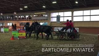 Bartłomiej Kwiatek; Kwalifikacja Cavaliada 2017/18; Bogusławice