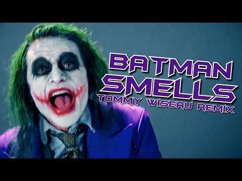 BATMAN SMELLS! Tommy Wiseau Remix   Song  Endigo