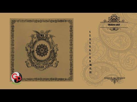 DEWA 19  Full Album Kerajaan Cinta  Music Audio