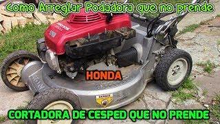 Como arreglar o Reparar Podadora Honda que no Prende