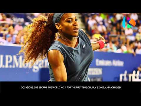 Serena Williams - Bios of Women Tennis Stars - Wiki Videos by Kinedio