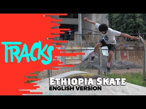 Meet Ethiopia Skate: The Young Skate Movement from Addis Ababa   Arte TRACKS