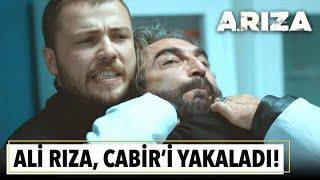 Ali Rıza, Cabir'i yakaladı! | Arıza 10. Bölüm