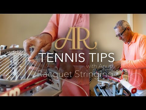 Tennis Tips with Anup - Racquet Stringing