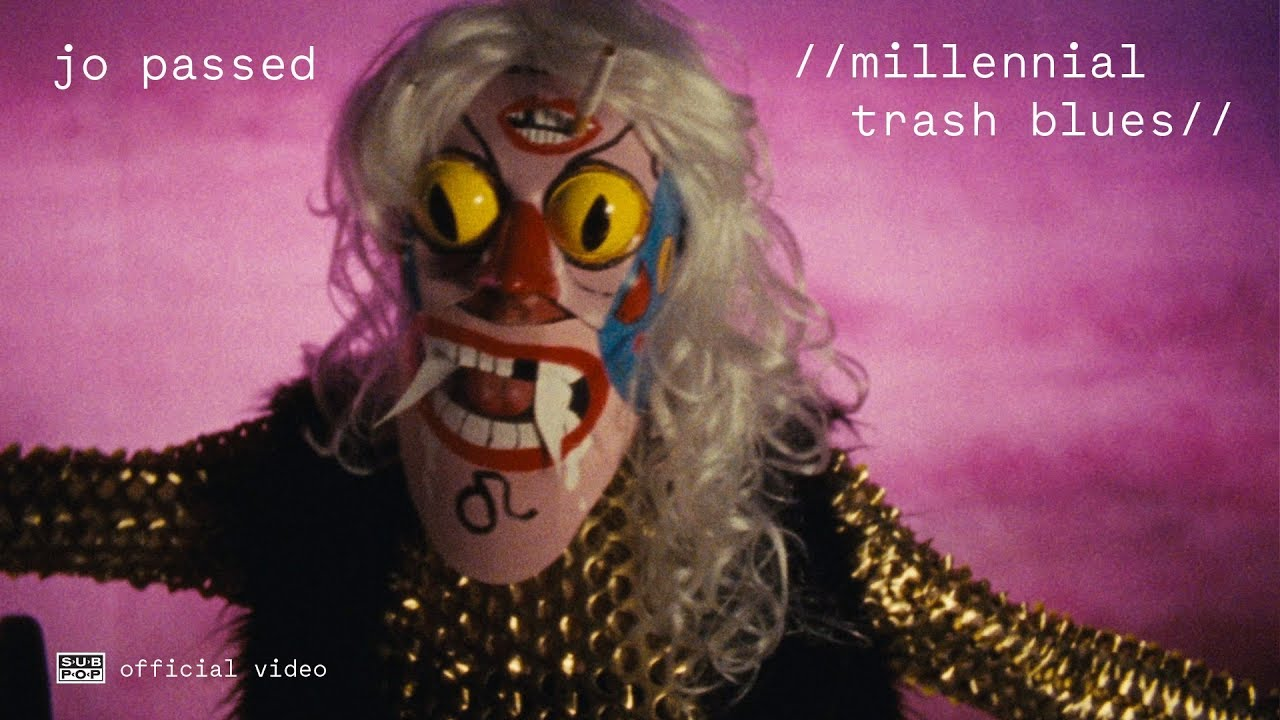 Jo Passed - Millennial Trash Blues [OFFICIAL VIDEO]
