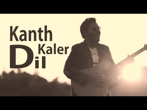 Kanth Kaler | Dil Hun Tere Ton Begair | Full HD Brand New Punjabi Song 2013