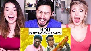 HOLI: EXPECTATIONS vs REALITY | Jordindian | Reaction!