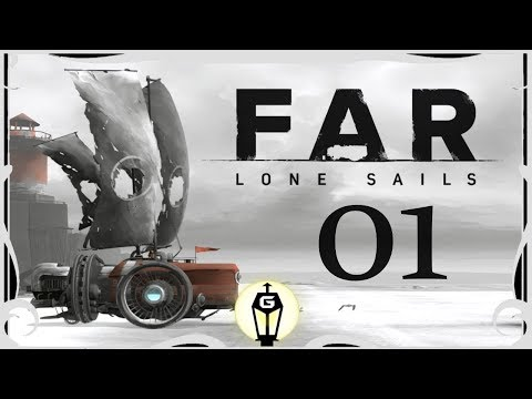 The Dry Ocean | Let's Play FAR: Lone Sails Ep 1