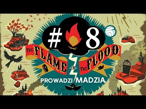 The Flame in the Flood #08