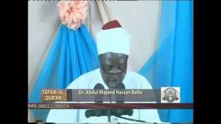Tafsir Ul Qur'an on Suratul Shuara - By Prof. Abdul Majeed Ahsan Bello