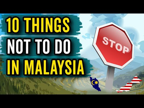 ☪️ 10 THINGS NOT TO DO IN MALAYSIA | DON'T DO THIS IN MALAYSIA | RETIRE IN MALAYSIA❤️