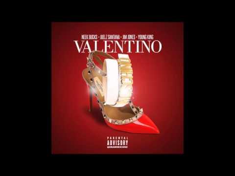 Valentino - Neek Bucks Feat. Jim Jones, Juelz Santana & Young King