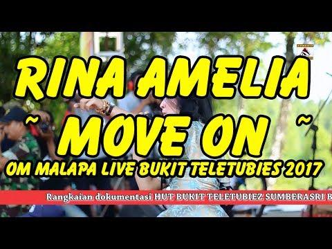 MOVE ON ~ RINA AMELIA ~ OM MALAPA LIVE BUKIT TELETUBIES 2017