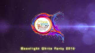 Faculty Of Fine Arts Freshmen Night 2016 : Moonlight White Party (Official Trailer)