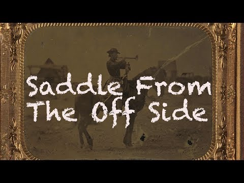 Saddling From The Off Side? How Civil War Soldiers Saddled Their Horses
