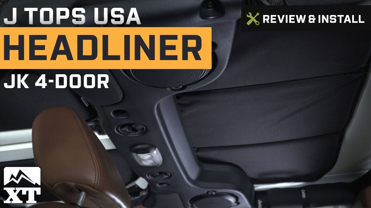 jeep wrangler j tops usa headliner 2007 2016 4 door jk review install [ 1280 x 720 Pixel ]