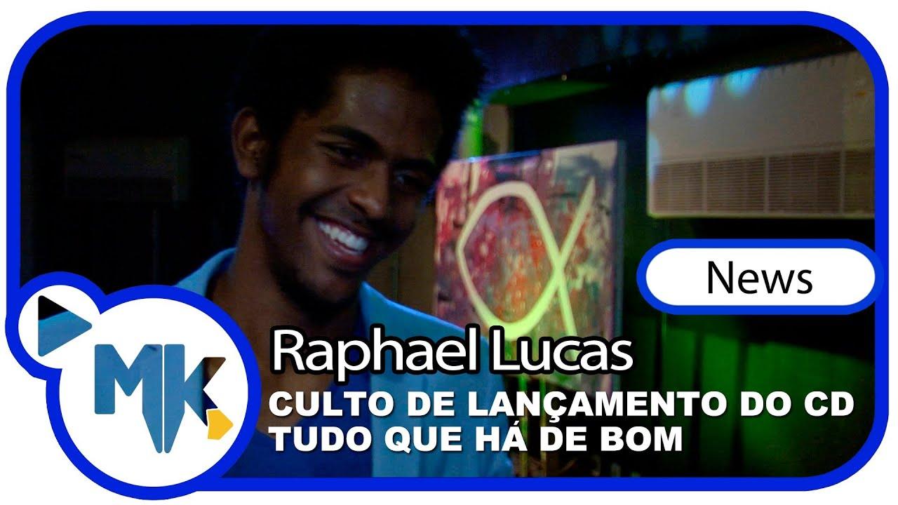 Raphael Lucas - CD Tudo que Há de Bom - Culto de lançamento - (News)