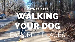 Favorite Places to Walk Our Dog | #MyMarietta | Season 2 Episode 1