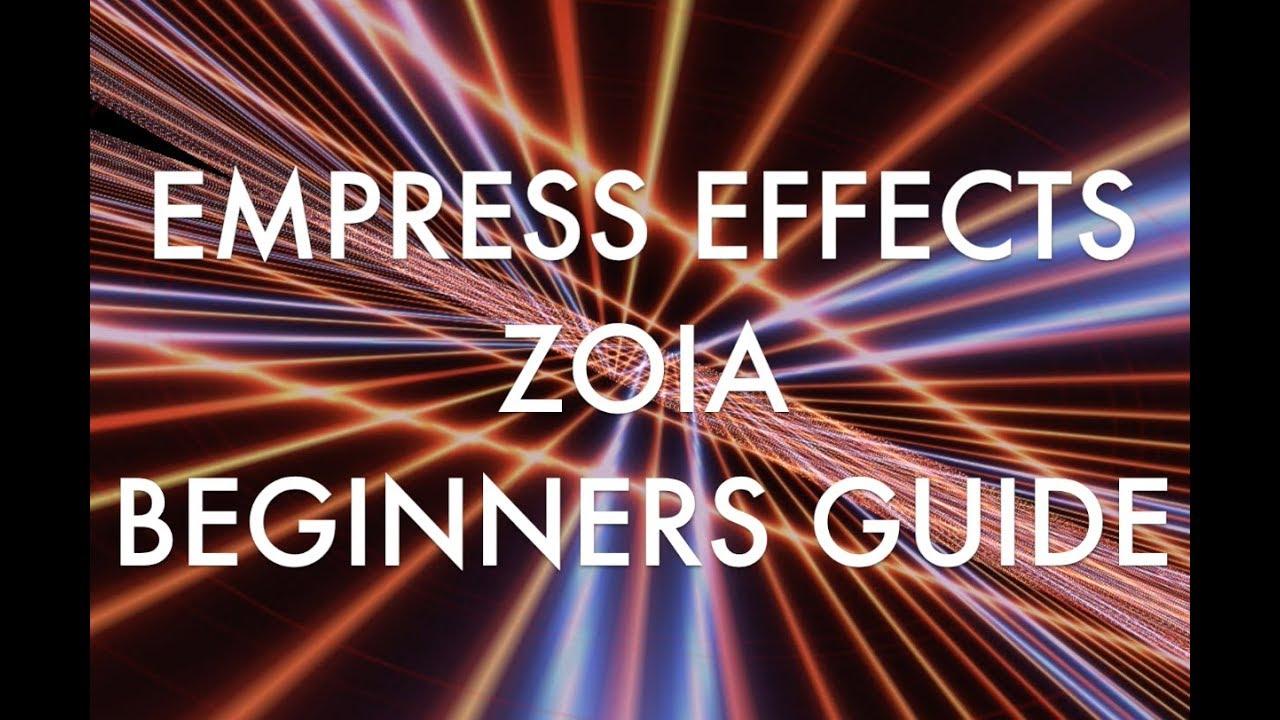 ZOIA – Empress Effects Inc